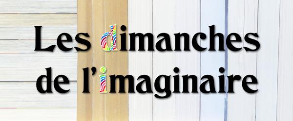 Bannière de l'événement Les dimanches de l'imaginaire à Toulouse
