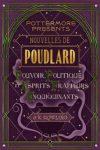 Nouvelles de Poudlard de J.K. Rowling - Pouvoir, politique et esprits frappeurs enquiquinants