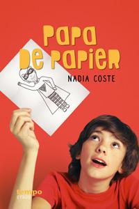 """Couverture du roman """"Papa de papier"""" écrit par Nadia Coste"""