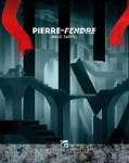 Couverture du livre Pierre-Fendre de Brice Tarvel