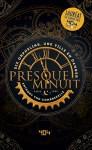 """Couverture du livre """"Presque minuit"""" de l'auteur Anthony Yno Combrexelle. Elle représente un cadran d'horloge doré sur un fond sombre"""