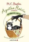 Couverture du roman Remède de cheval de M.C. Beaton, tome 2 d'Agatha Raisin enquête