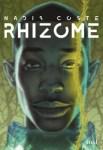 Couverture du roman Rhizome de Nadia Coste, publié aux éditions Seuil