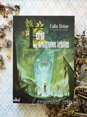 Couverture La Forêt des araignées tristes de Colin Heine
