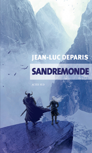 Couverture du roman Sandremon de Jean-Luc Deparis aux éditions Actes Sud
