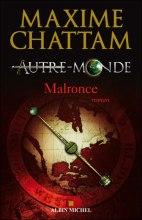 Maxime Chattam - Autre Monde - Malronce