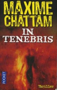 Maxime Chattam - In tenebris