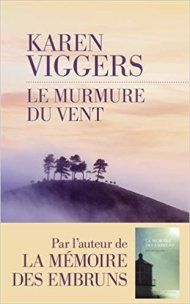 Karen Viggers - Le murmure du vent (2017)
