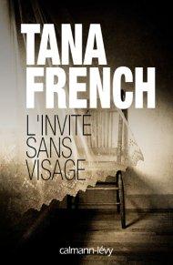 Tana French - L'invité sans visage (2017)
