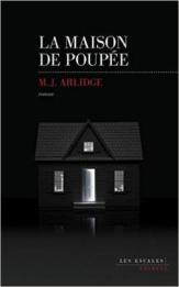 M.J Arlidge - La maison de poupée (2017)