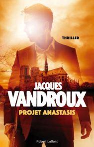 Jacques Vandroux - Projet Anastasis (2017)