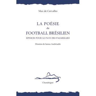 La poésie du football brésilien