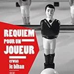 Requiem pour un joueur