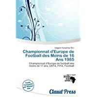Championnat d'Europe de football des moins de 16 ans 1985