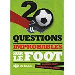 20 questions improbables sur le foot