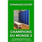 Champions du monde : Terminologie du football chez les Champions du Monde. Partie 2 – les joueurs
