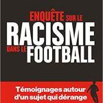 Le racisme dans le foot [CRITIQUE]