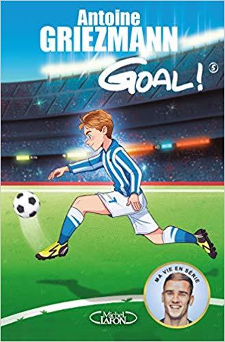 Goal ! – Tome 5 : le tout pour le tout