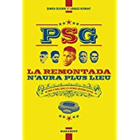 PSG la remontada n'aura plus lieu