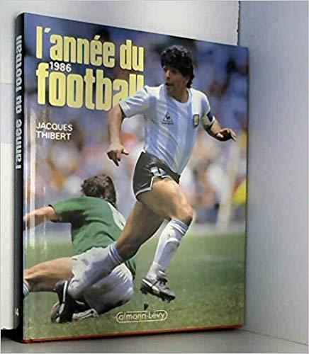 L'année du football 1986