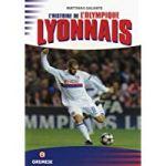 L'histoire de l'Olympique Lyonnais