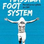 Massilia Foot System