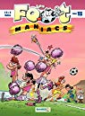 Les Footmaniacs, Tome 13