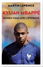 Kylian Mbappé, rendez-vous avec l'éternité [CRITIQUE]
