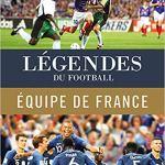 Légendes du football – Équipe de France