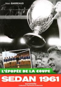 Sedan 1961 - L'épopée de la coupe
