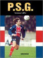 Les grandes équipes de foot : PSG