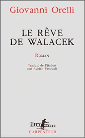 Le rêve de Walacek