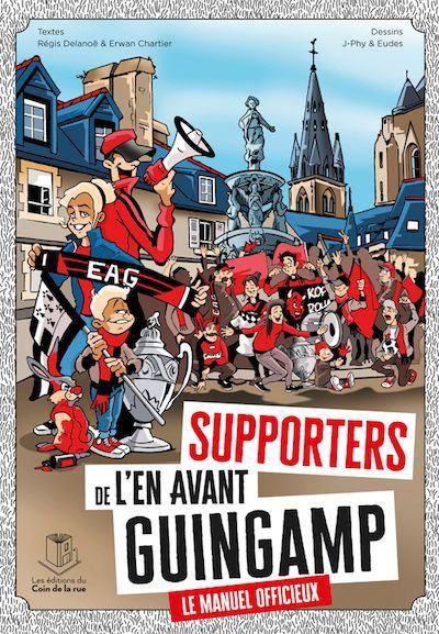 Supporters de l'En Avant Guingamp - le manuel officieux