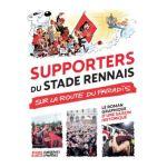 Supporters du Stade Rennais sur la route du paradis