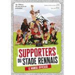 Supporters du Stade Rennais – le manuel officieux
