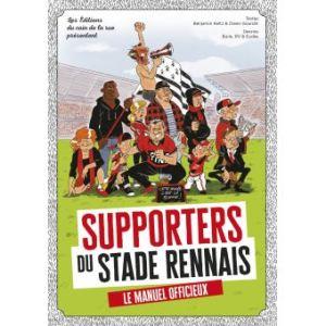 Supporters du Stade Rennais - le manuel officieux