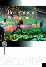 Violence et Football : L'Eurohooliganisme