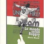 Le monde selon Baggio