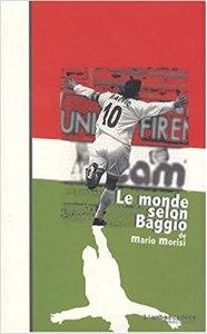 Le monde selon Baggio ou le Bouddha de Caldogno