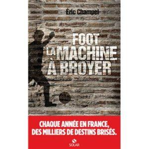 Foot : la machine à broyer [Critique]