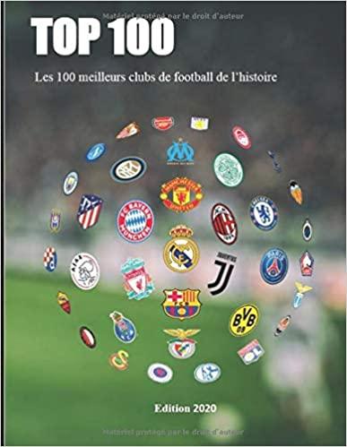 Les 100 meilleurs clubs de football de l'histoire