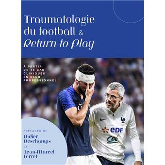 Traumatologie du football & return to play