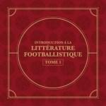 Introduction à la littérature footballistique sur Coparena : les ouvrages de l'épisode 1