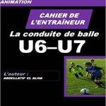 Cahier de l'entraineur de football : la conduite de balle
