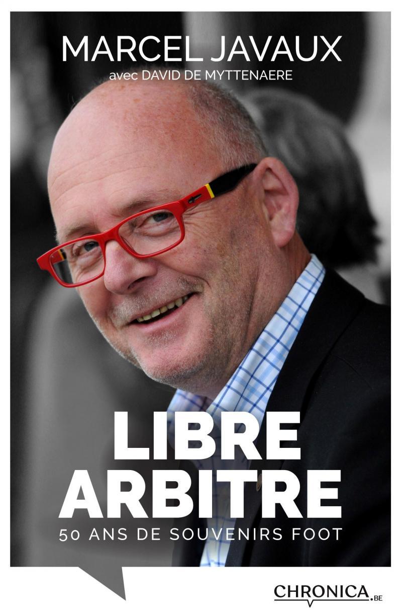 Libre Arbitre - 50 ans de souvenirs foot
