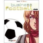 Business Football Club – Tome 2 : Tir au but