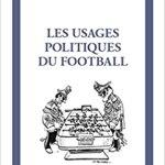 Les usages politiques du football