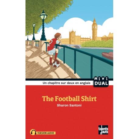 The Football Shirt - Le maillot de foot