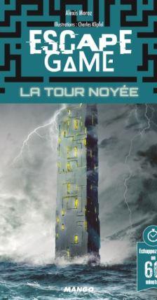 Escape Game La Tour Noyee Livres Jeux