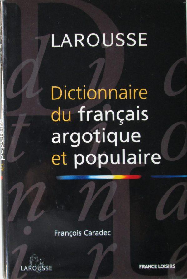 français argotique